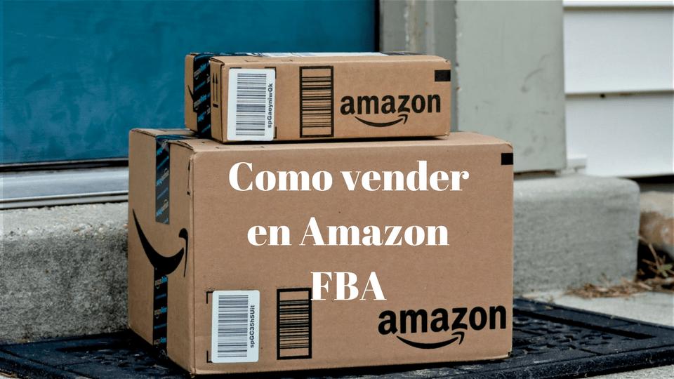 Como Vender en Amazon USA- La Guía Completa Paso a Paso.